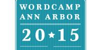 WordCamp Ann Arbor 2015